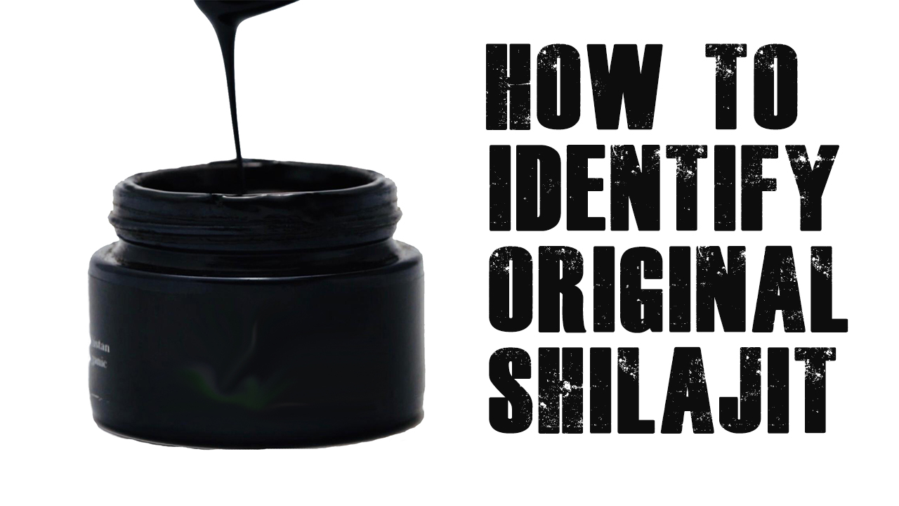 how to identify original shilajit
